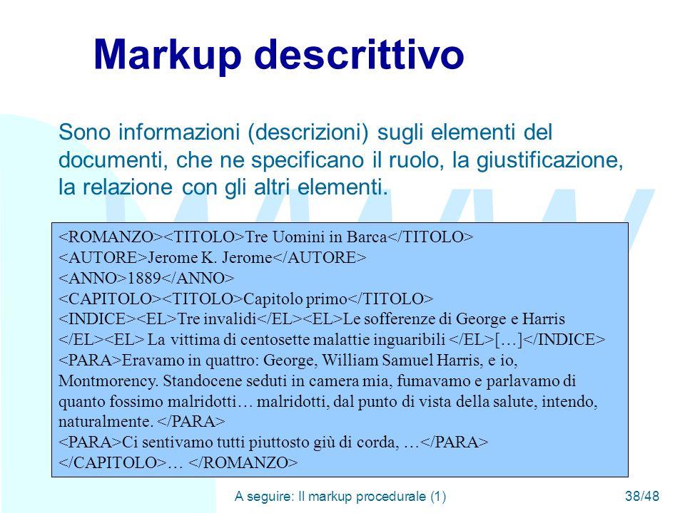 WWW A seguire: Il markup procedurale (1)38/48 Tre Uomini in Barca Jerome K.