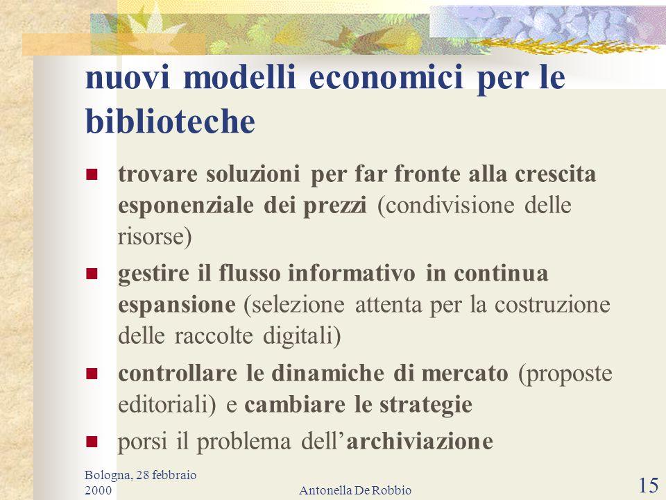Bologna, 28 febbraio 2000Antonella De Robbio 14