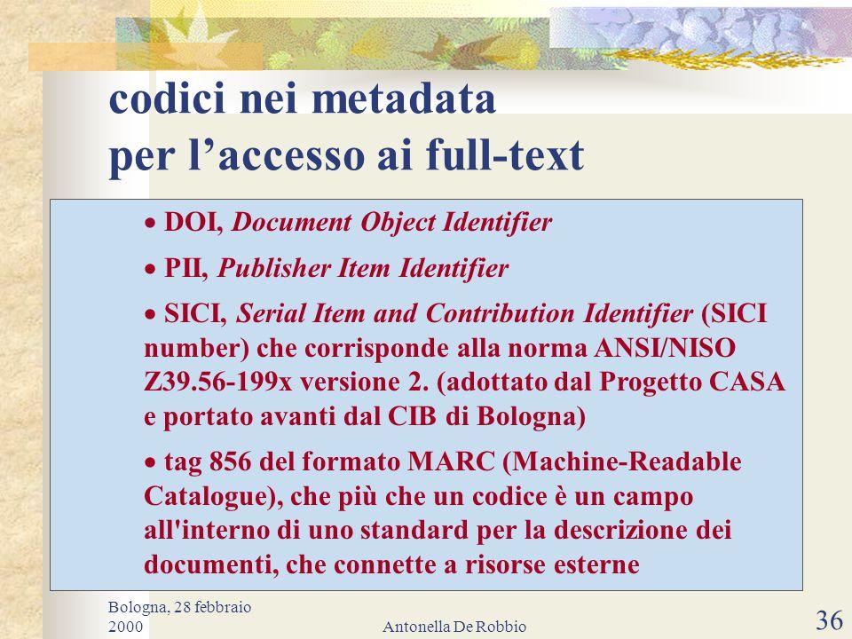Bologna, 28 febbraio 2000Antonella De Robbio 35