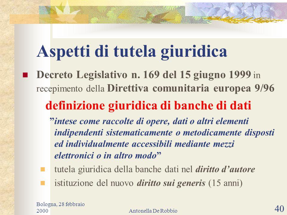 Bologna, 28 febbraio 2000Antonella De Robbio 39