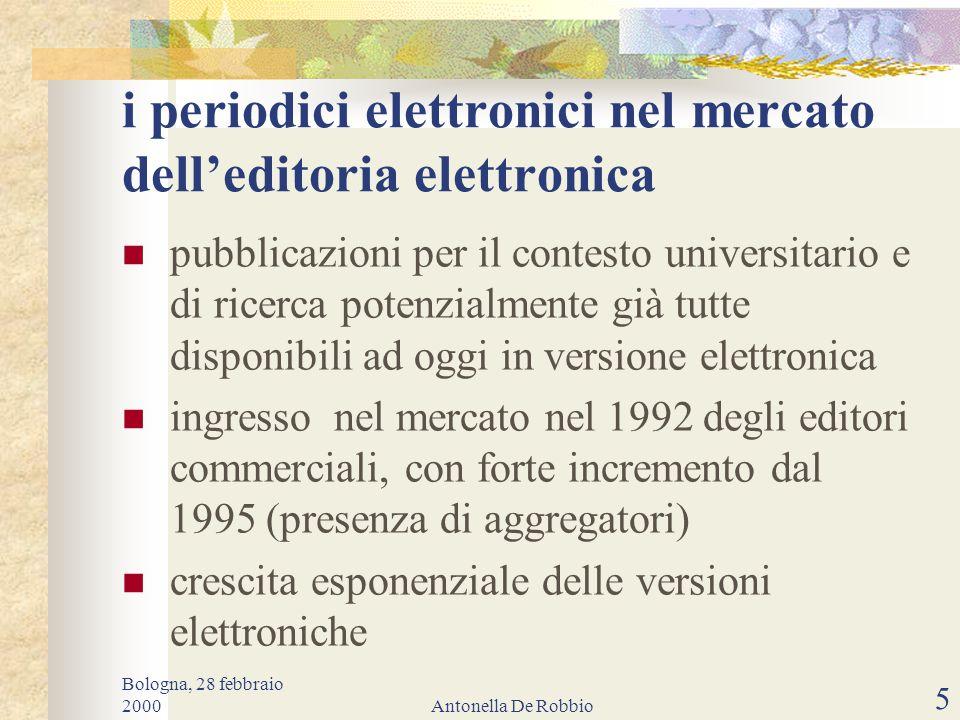 Bologna, 28 febbraio 2000Antonella De Robbio 4 nascita del periodico elettronico attribuzione controversa: fine anni '80 / inizio anni '90 esistevano solo alcune decine di periodici elettronici (contesto accademico) New Horizons in Adult Education vol.