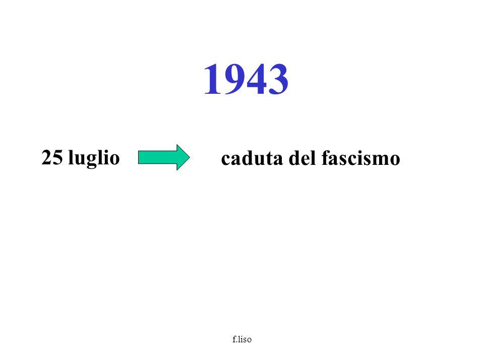 f.liso 1943 25 luglio caduta del fascismo