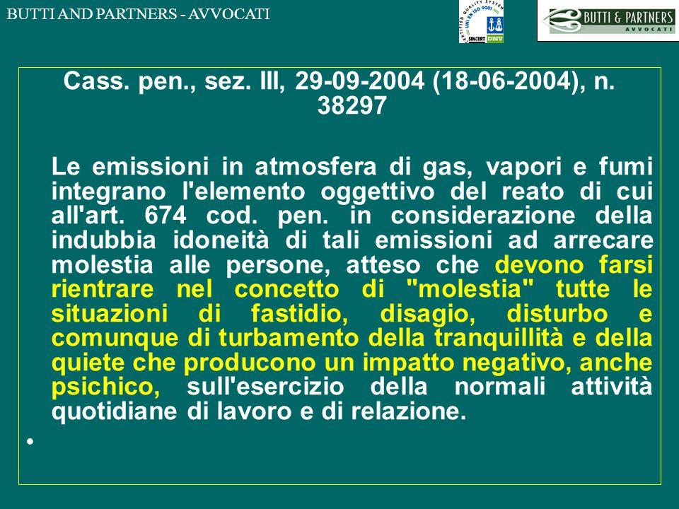 BUTTI AND PARTNERS - AVVOCATI Cass. pen., sez. III, 29-09-2004 (18-06-2004), n. 38297 Le emissioni in atmosfera di gas, vapori e fumi integrano l'elem