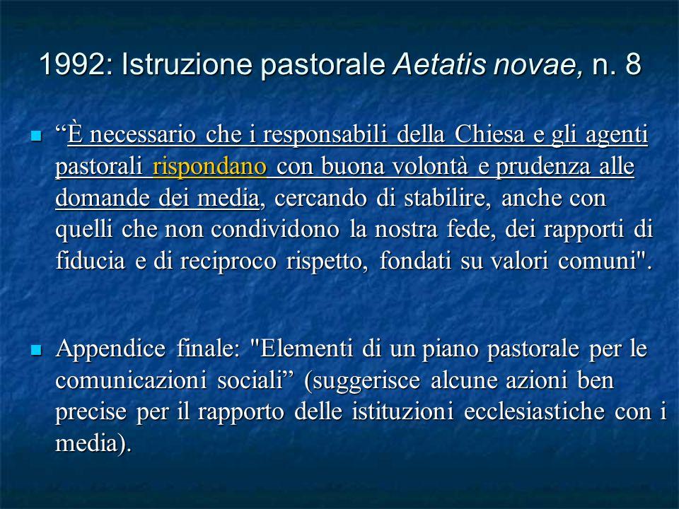1992: Istruzione pastorale Aetatis novae, n.