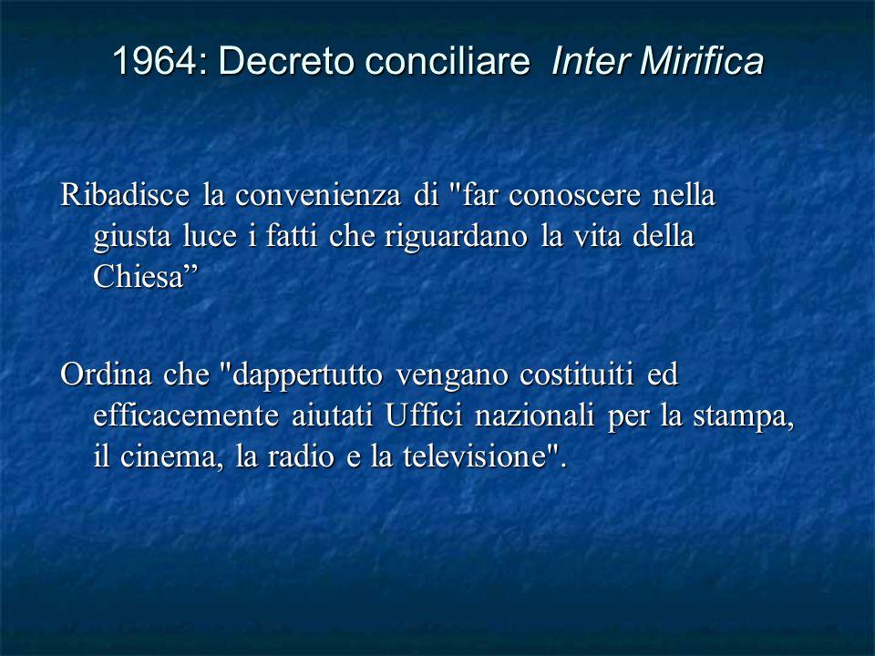 1971: Communio et Progressio, n.