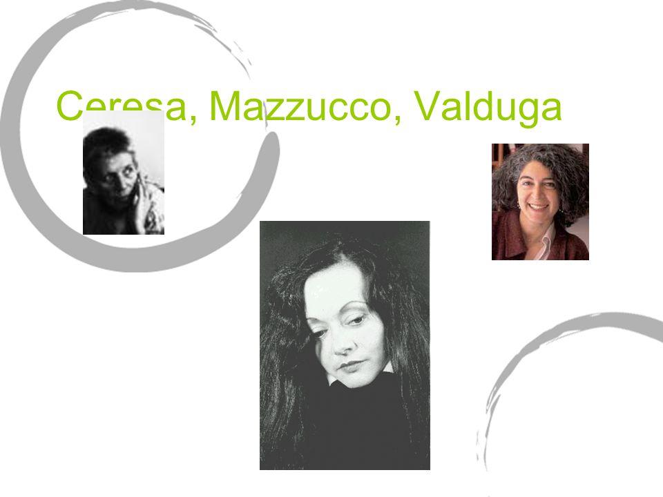 Ceresa, Mazzucco, Valduga