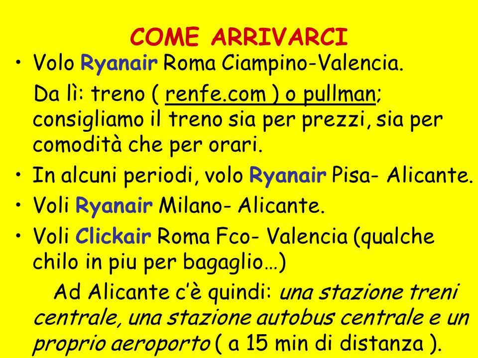 COME ARRIVARCI Volo Ryanair Roma Ciampino-Valencia.