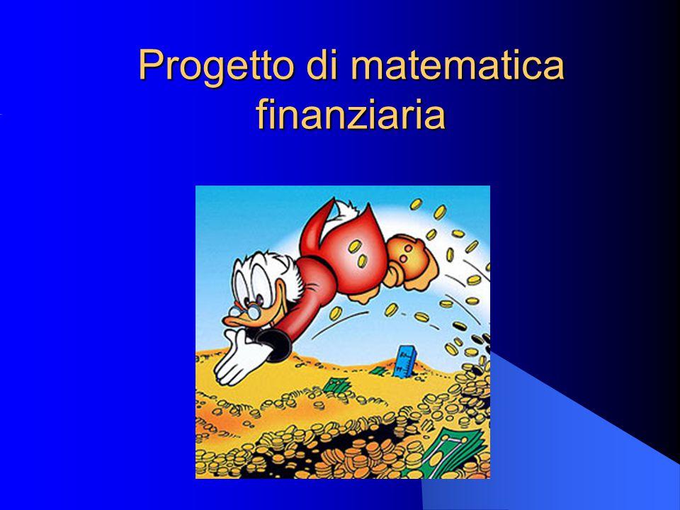 Progetto di matematica finanziaria