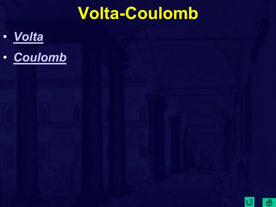 Volta-Coulomb Volta Coulomb