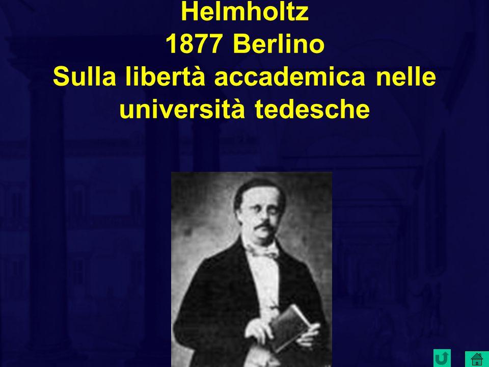 Helmholtz 1877 Berlino Sulla libertà accademica nelle università tedesche