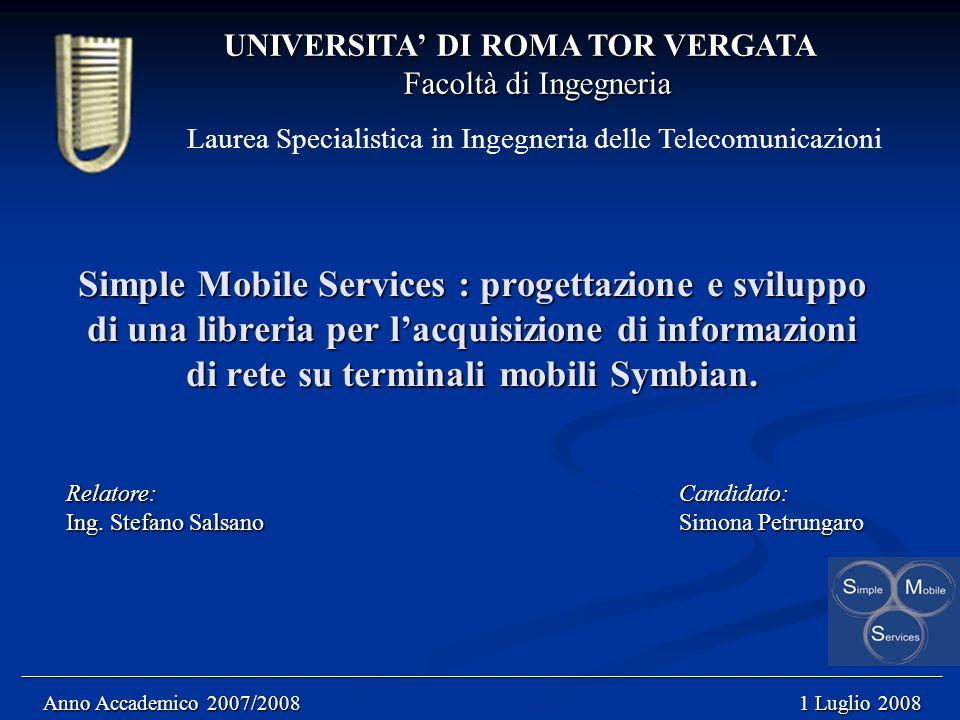 Simple Mobile Services : progettazione e sviluppo di una libreria per l'acquisizione di informazioni di rete su terminali mobili Symbian.