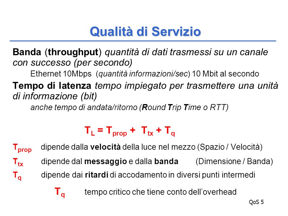 QoS 76 Classi di servizio RFC3246 expedited forwarding Expedited forwarding vs.