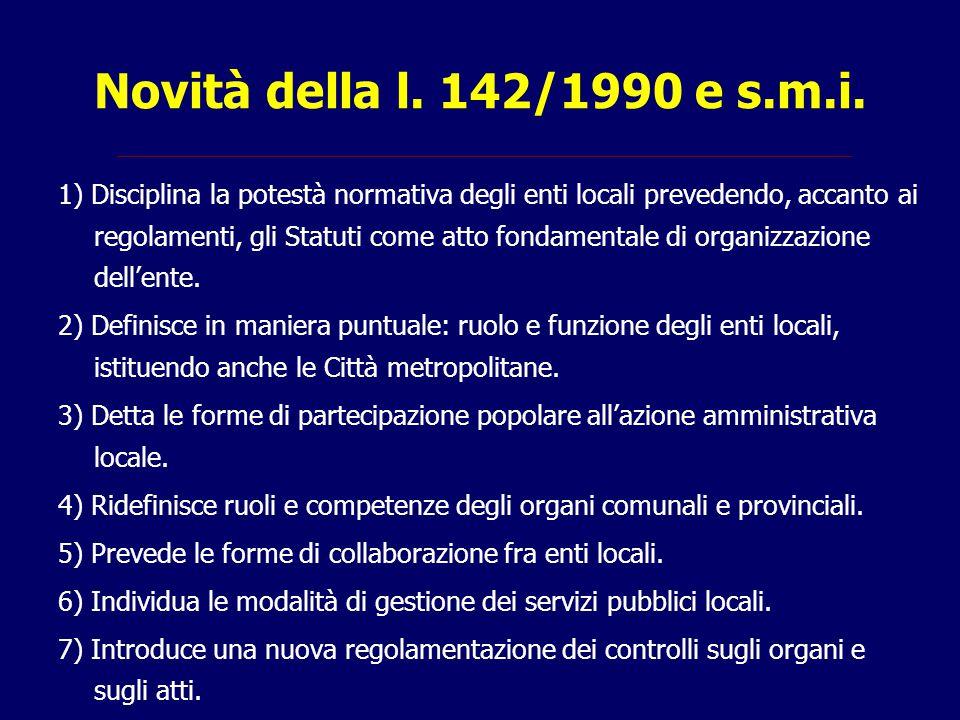 Legge 81/1993 Modifica la forma di governo degli enti locali introducendo l'elezione diretta del Sindaco e del Presidente della Provincia.