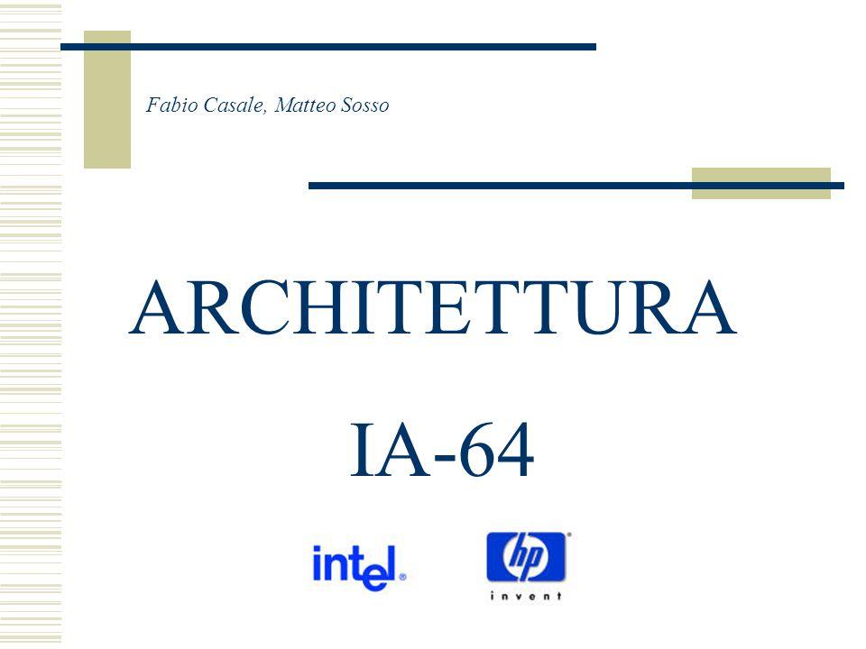 Grande disponibilita' di risorse interne ARCHITETTURA IA-64 L'architettura IA-64 mette a disposizione un elevato numero di risorse interne: - grande numero di registri interni (interi, float, flag) - registri rotanti - stack sui registri - possibilta' di indirizzare pagine di memoria di dimensione variabile