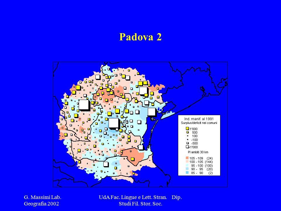 G. Massimi Lab. Geografia 2002 UdA Fac. Lingue e Lett. Stran. Dip. Studi Fil. Stor. Soc. Padova 2