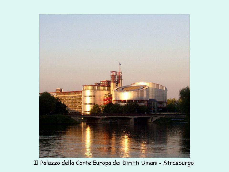 Il Palazzo della Corte Europa dei Diritti Umani - Strasburgo