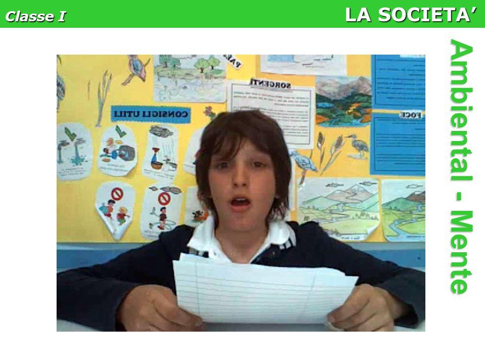 Classe I LA SOCIETA' Ambiental - Mente