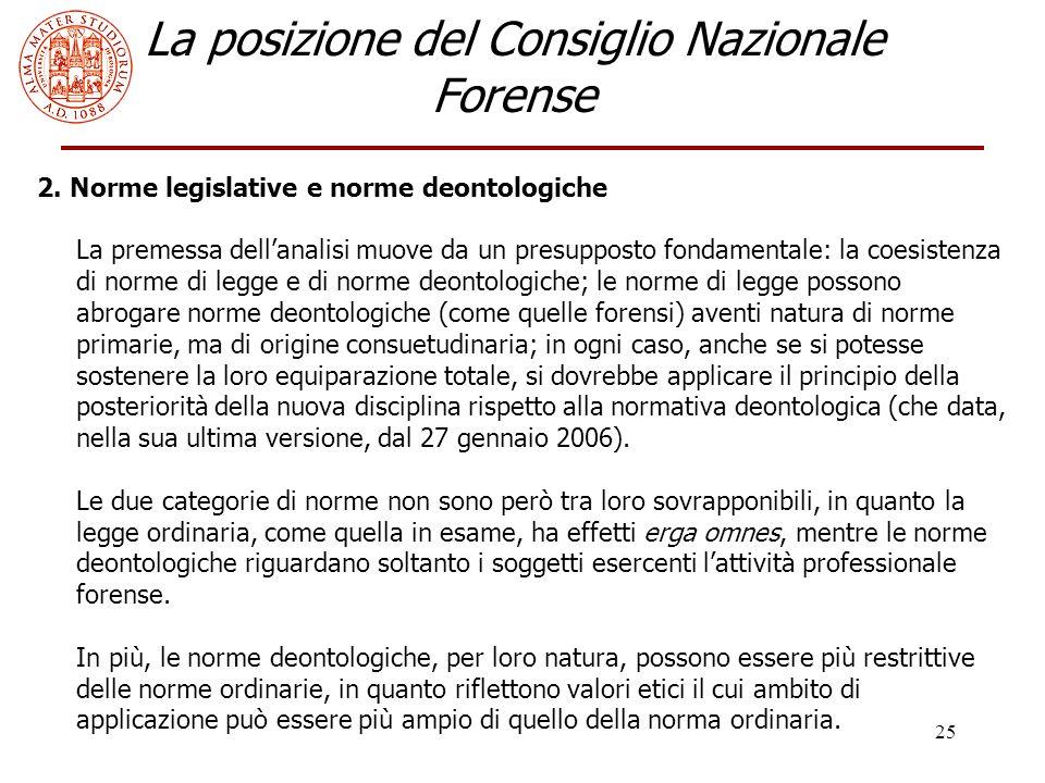 25 La posizione del Consiglio Nazionale Forense 2.