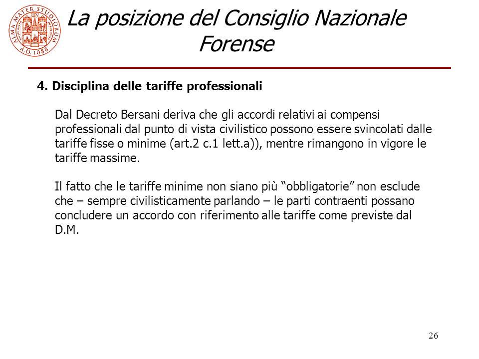 26 La posizione del Consiglio Nazionale Forense 4.