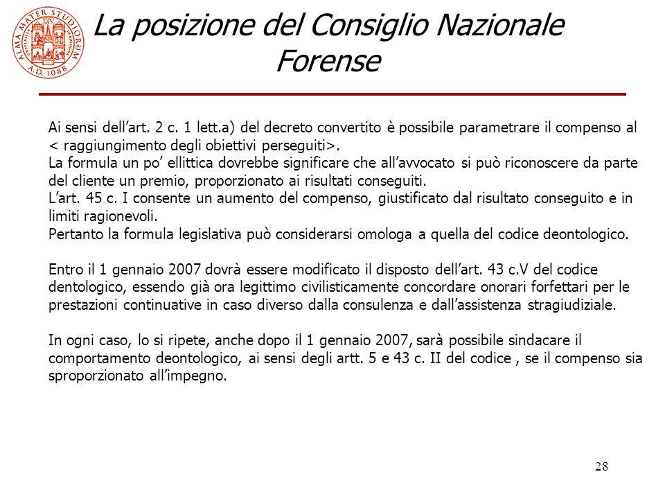 28 La posizione del Consiglio Nazionale Forense Ai sensi dell'art.