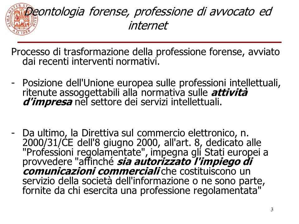 4 Deontologia forense, professione di avvocato ed internet L Ordine degli Avvocati di Milano, il 2 ottobre 2000, ha fornito alcune importanti interpretazioni, in materia di consulenze legali on line.