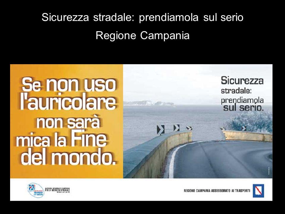 Sicurezza stradale: prendiamola sul serio Regione Campania