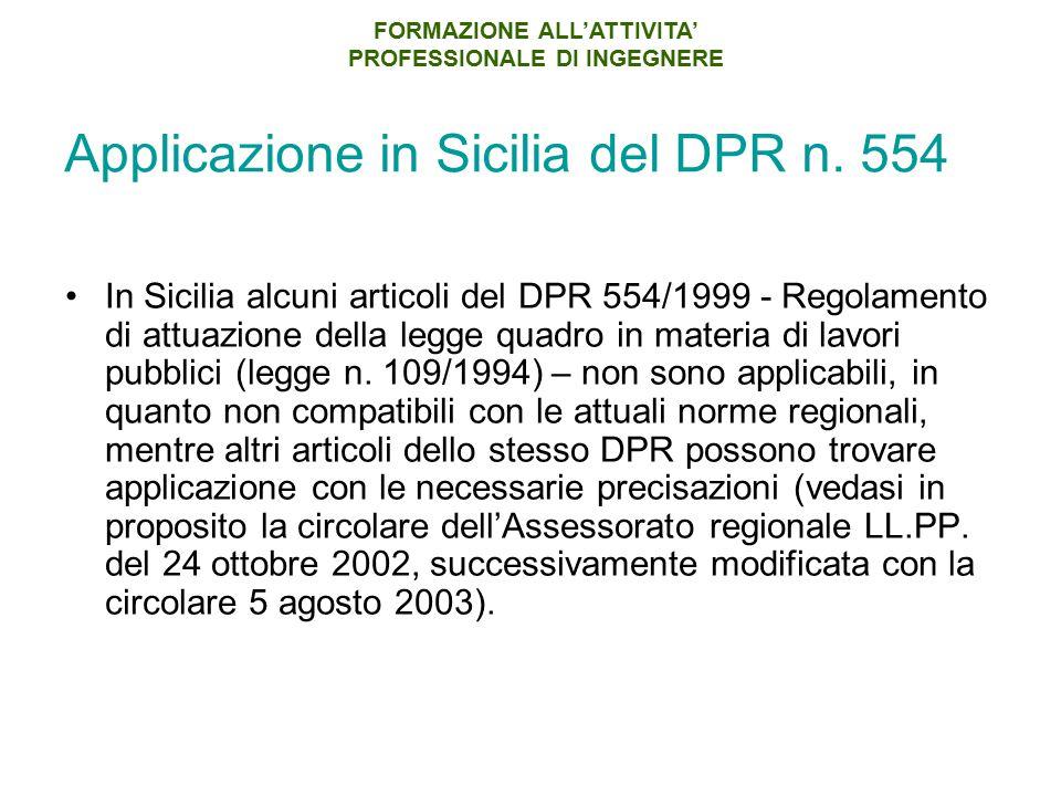 Applicazione in Sicilia del DPR n. 554 In Sicilia alcuni articoli del DPR 554/1999 - Regolamento di attuazione della legge quadro in materia di lavori