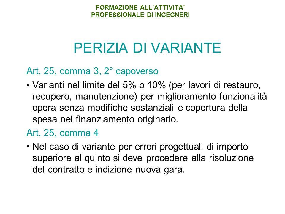 FORMAZIONE ALL'ATTIVITA' PROFESSIONALE DI INGEGNERI PERIZIA DI VARIANTE Art.