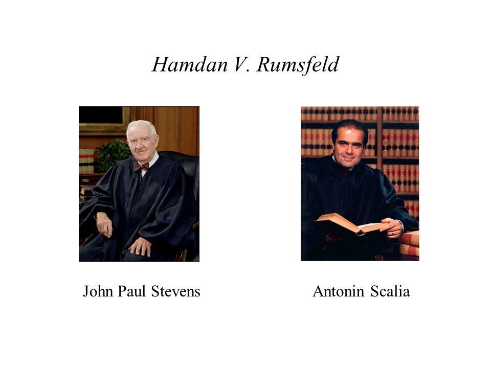 Hamdan V. Rumsfeld John Paul Stevens Antonin Scalia