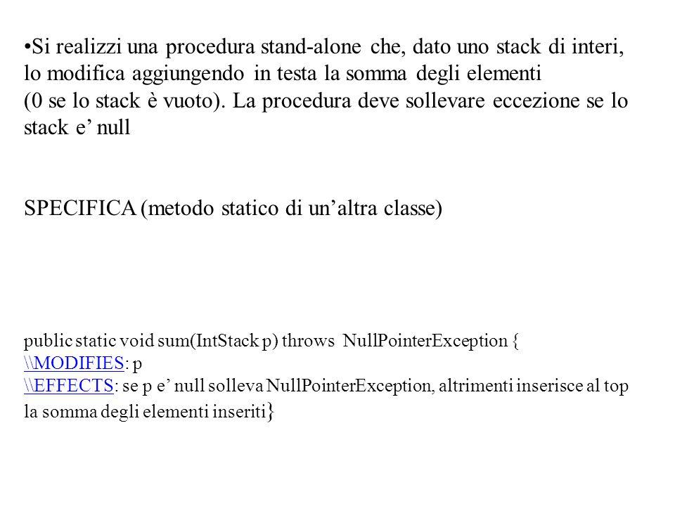 Si realizzi una procedura stand-alone che, dato uno stack di interi, lo modifica aggiungendo in testa la somma degli elementi (0 se lo stack è vuoto).