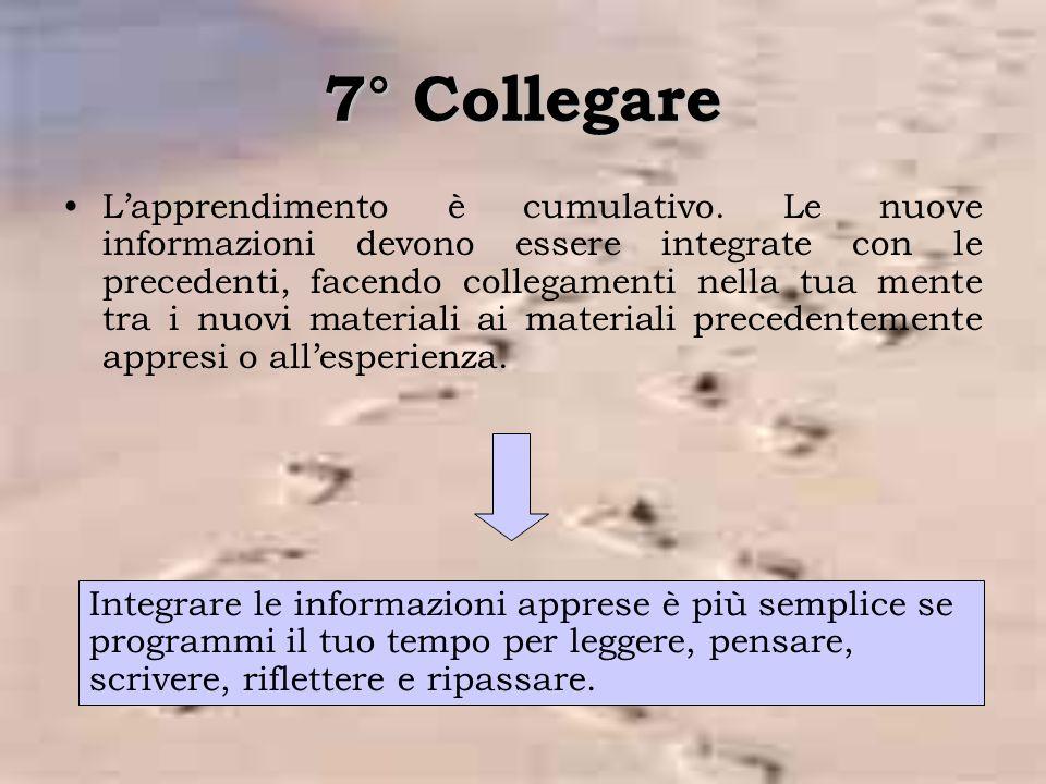 7° Collegare L'apprendimento è cumulativo.