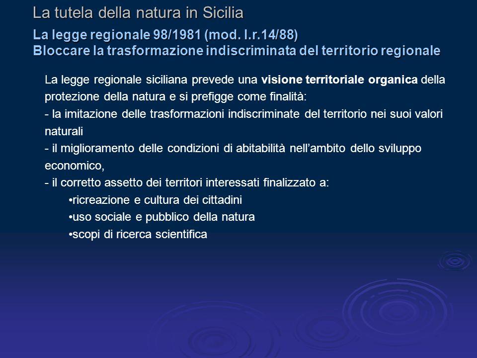 La tutela della natura in Sicilia La legge regionale 98/1981 (mod.
