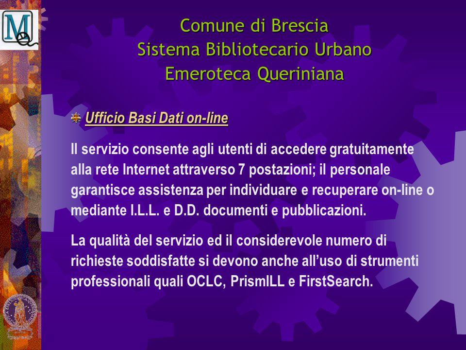Comune di Brescia Sistema Bibliotecario Urbano Emeroteca Queriniana Il servizio consente agli utenti di accedere gratuitamente alla rete Internet attr