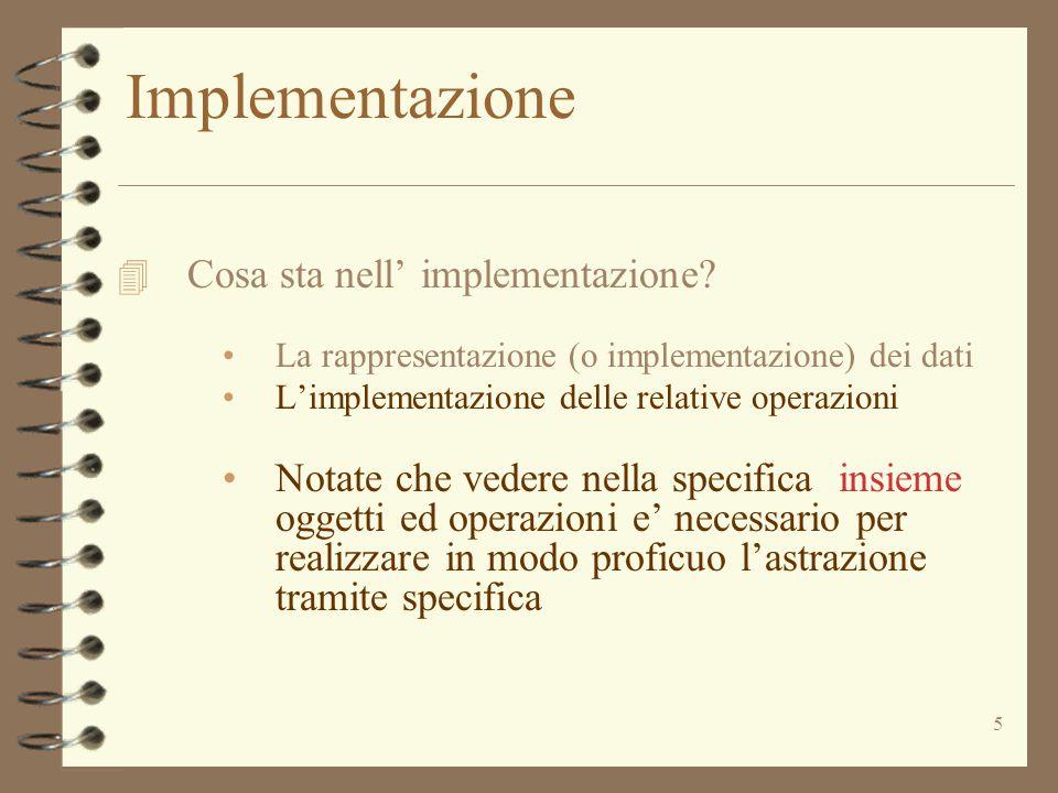 46 Implementazione di IntSet 4 public int size () // EFFECTS: ritorna la cardinalità di this {return els.size(); } 4 E' corretto sse non ci possono essere occorrenze multiple di elementi nel vettore