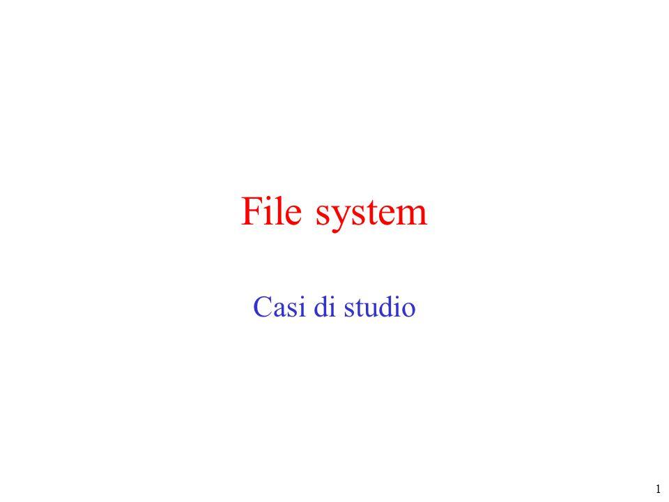 1 File system Casi di studio
