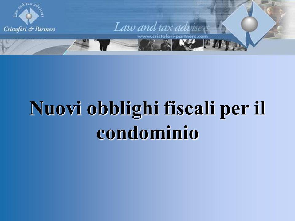 Nuovi obblighi fiscali per il condominio