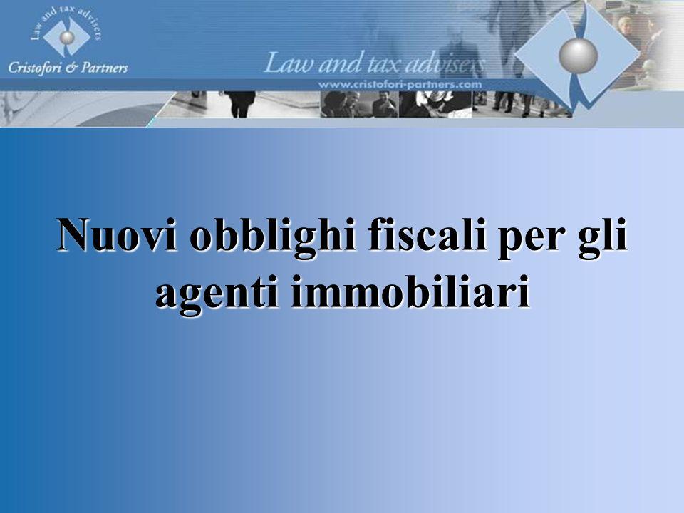 Nuovi obblighi fiscali per gli agenti immobiliari