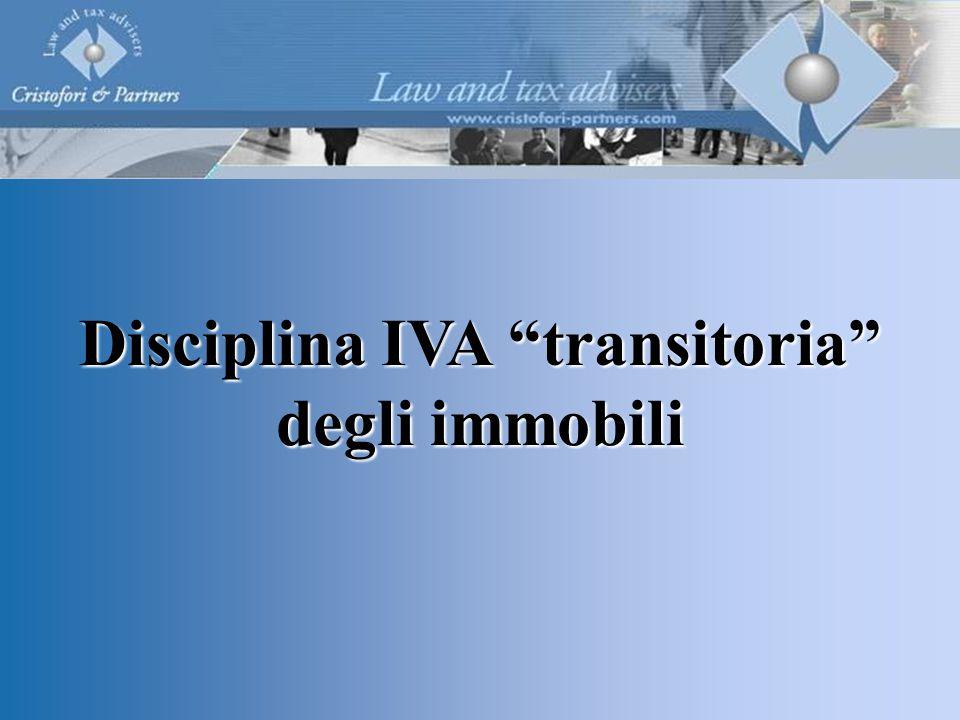Disciplina IVA transitoria degli immobili