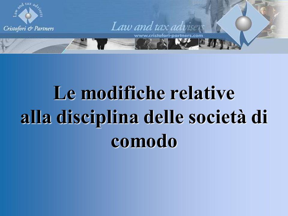 Le modifiche relative alla disciplina delle società di comodo
