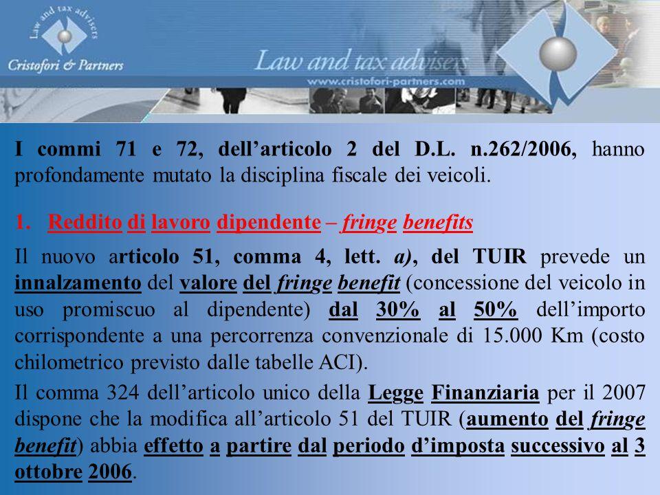 I commi 71 e 72, dell'articolo 2 del D.L.