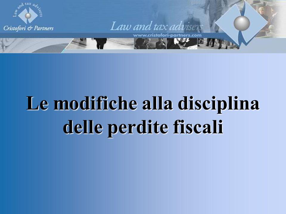 Le modifiche alla disciplina delle perdite fiscali