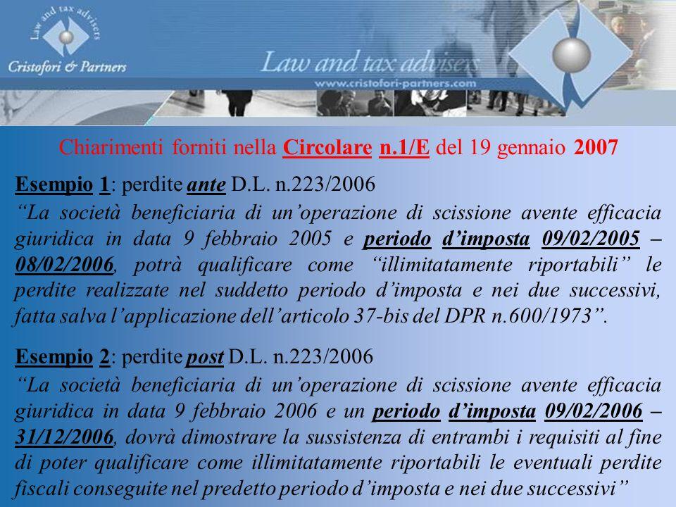Chiarimenti forniti nella Circolare n.1/E del 19 gennaio 2007 Esempio 1: perdite ante D.L.