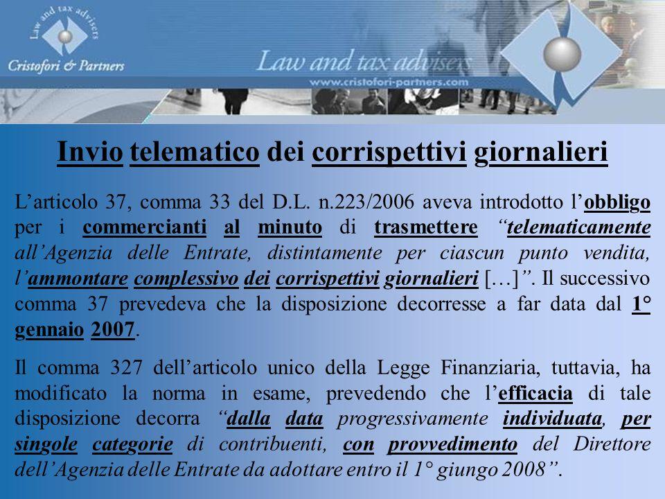 Invio telematico dei corrispettivi giornalieri L'articolo 37, comma 33 del D.L.