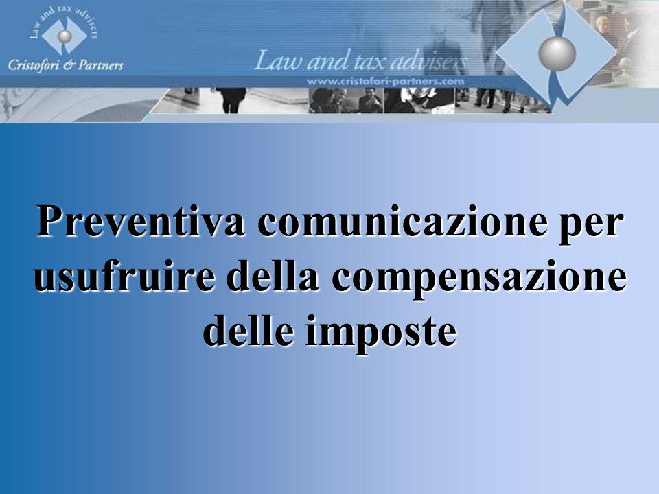 Preventiva comunicazione per usufruire della compensazione delle imposte