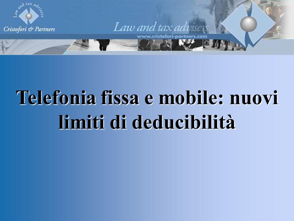 Telefonia fissa e mobile: nuovi limiti di deducibilità
