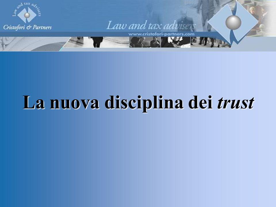 La nuova disciplina dei trust