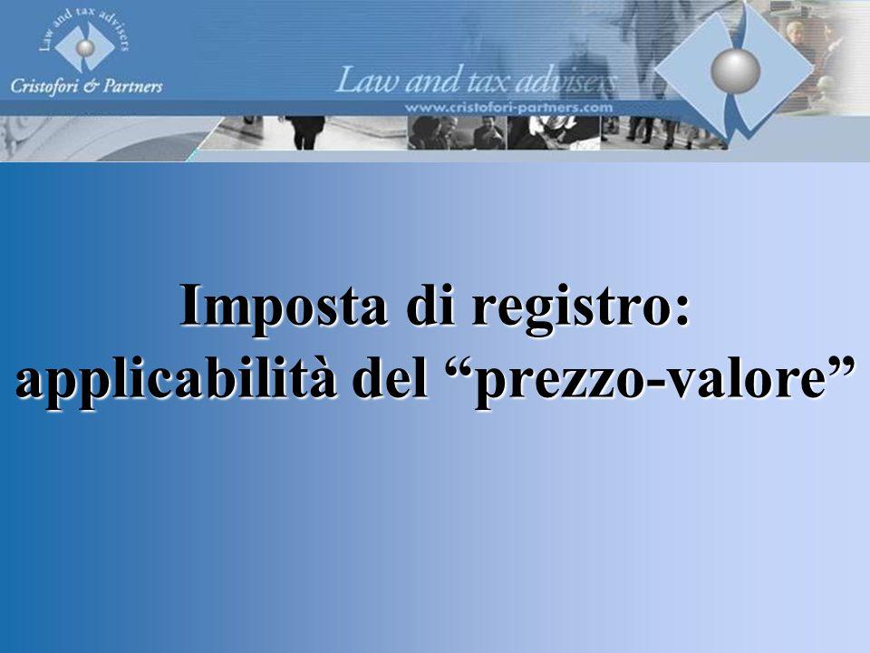Imposta di registro: applicabilità del prezzo-valore