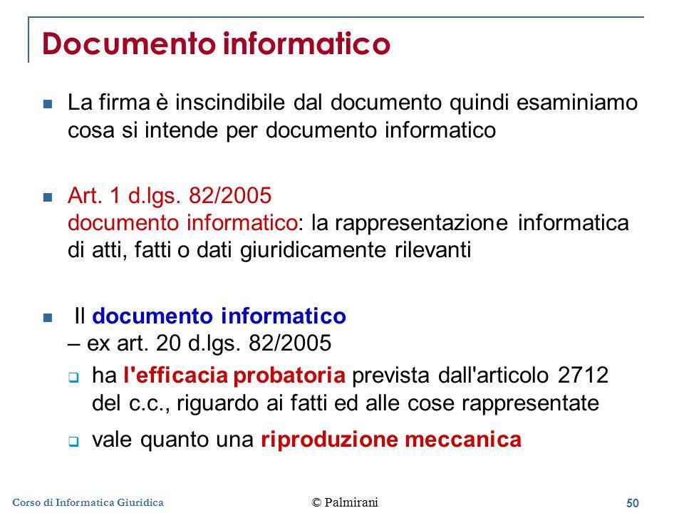 51 © Palmirani Corso di Informatica Giuridica Riproduzioni meccaniche Art.