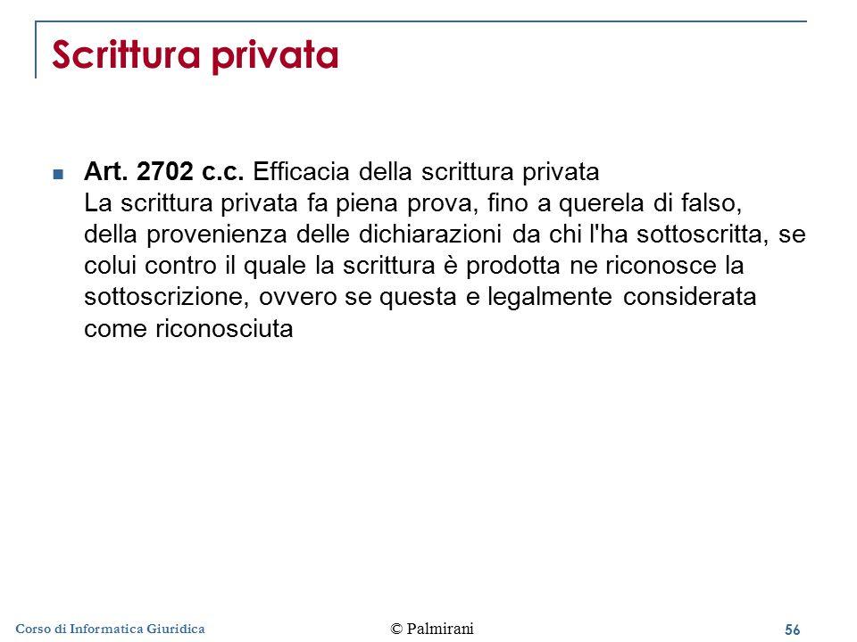 57 © Palmirani Corso di Informatica Giuridica Copie di atti Art.