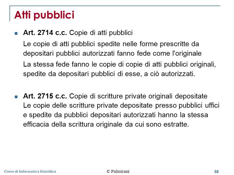 59 © Palmirani Corso di Informatica Giuridica Firma digitale Art.